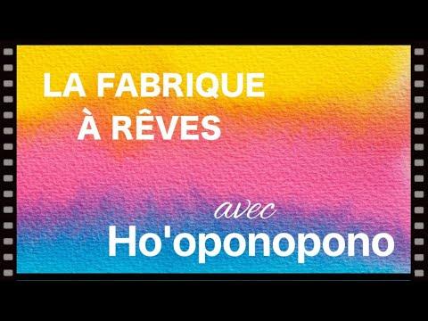 Ho'oponopono - La fabrique à rêves - EFT Positif, Défi 21 jours