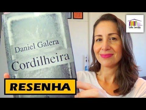 LidoLendo: Cordilheira - Daniel Galera -  RESENHA