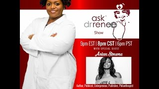 The Ask Dr. Renee Show with Arian Simone
