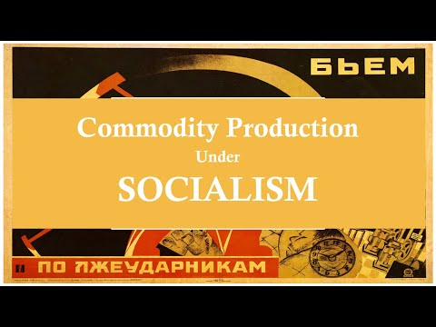Does Commodity Production Exist Under Socialism?