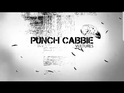 Punch Cabbie - Vultures (Left Alone) Lyric Video