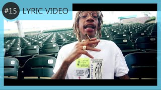 Wiz Khalifa - No Gain | LYRIC VIDEO #15