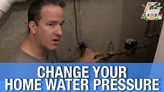 How to Change Your House Water Pressure