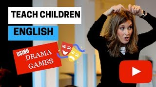 Teach Children English Using Drama Games