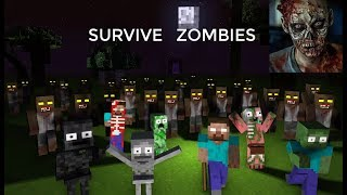 Monster School : SURVIVE ZOMBIES Challenge - Minecraft Animation