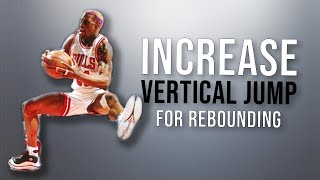 The Best Science-Based Way To Increase Your Vertical Jump For Rebounding