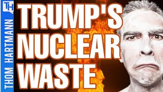 173,000 Tons of Nuclear Waste Under Your Feet! (w/ Kevin Kamps)