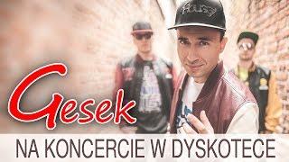 Gesek - Na koncercie w dyskotece (Official Video)