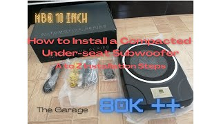 How to Install a Compacted Under-seat Subwoofer