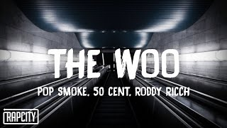 Pop Smoke - The Woo (Lyrics) ft. 50 Cent & Roddy Ricch