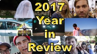 2017 Year In Review | New Years Recap Video