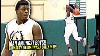 Thunder's Lu Dort Was a MAN AMONG BOYS In High School.. BULLYING Defenders In RARE UNSEEN Footage!