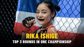 ONE Highlights | Rika Ishige's Top 3 Rounds