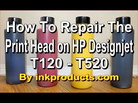 How to repair the print head on HP Designjet T120 T520