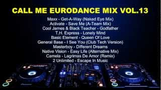 Call Me Eurodance Mix Vol.13