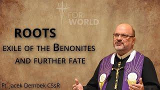 For World: wygnanie Benonitów i ich dalsze losy