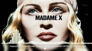 Madonna   Crave (Feat. Swae Lee) Instrumental [OFFICIAL AUDIO]