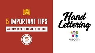 5 THINGS TO REMEMBER FOR HAND LETTERING IN ILLUSTRATOR WITH A WACOM TABLET - Hand Lettering Guide