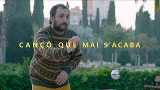 La Fúmiga - Cançó Que Mai S'acaba (Valencià)