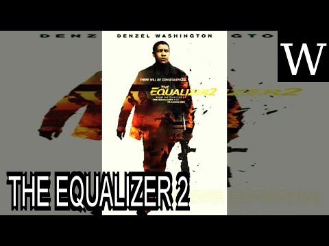 THE EQUALIZER 2 - WikiVidi Documentary