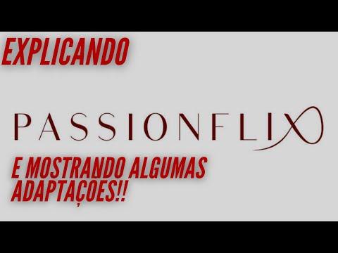 A NETFLIX DOS ROMANCES/ Passionflix