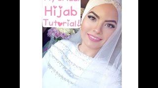 My Bridal Hijab Tutorial