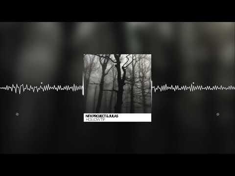 NFX Project Feat. Julas - Hollow Tip (Original Mix)