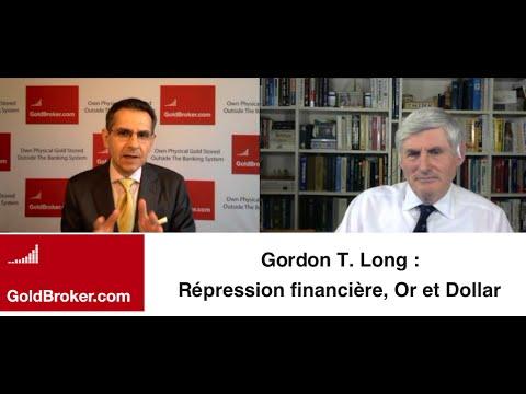 Gordon T. Long : Répression financière, Guerre des devises, Or et argent