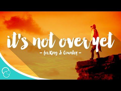 Música It's Not Over Yet