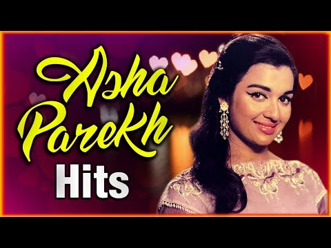 Asha Parekh Songs | Happy Birthday Asha Parekh | Asha Parekh Ke Gaane | आशा पारेख के गाने |Old Songs