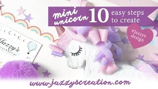 Let's Make Mini Unicorns