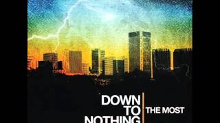 Down To Nothing  - The Most 2007 (Full Album)