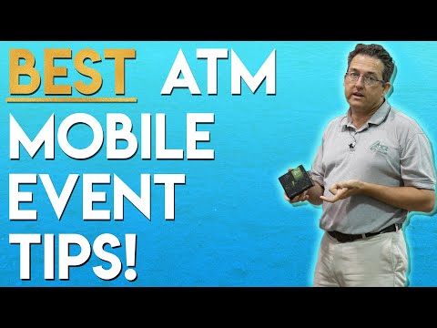 Great ATM Mobile Event Tips!