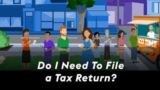 Do I need to file a tax return?