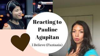 Pauline Agupitan Reaction I Believe