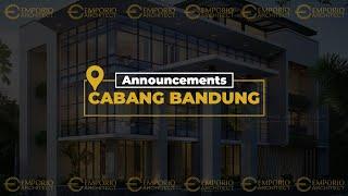 Akhirnya Kini Emporio Architect Hadir di Bandung, dan Kami Telah Siap Melayani Anda