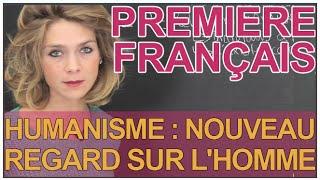 Humanisme : Un Nouveau Regard Sur L'homme   Français 1ère L   Les Bons Profs