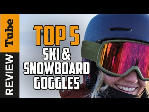✅Ski Goggles: Best Ski Goggles 2019 (Buying Guide)
