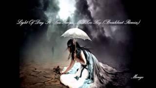 Light Of Day Ft. Sua Yang   Mus Zoo Koj (Breakbeat Remix By Mongo)