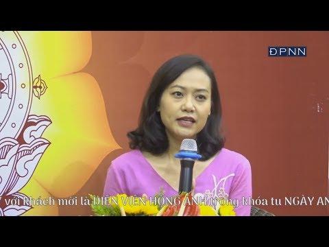 Vì Sao Tôi Theo Đạo Phật ? - Diễn viên Hồng Ánh