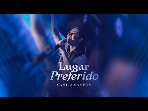 """Camila Campos """"Lugar Preferido"""","""