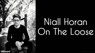 Niall Horan - On The Loose video