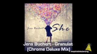 Jens Buchert - Granulat (Chrome Deluxe Mix).