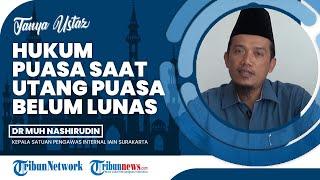 Berikut Hukum Utang Puasa Belum Lunas Tapi Terlanjur Masuk Bulan Ramadhan