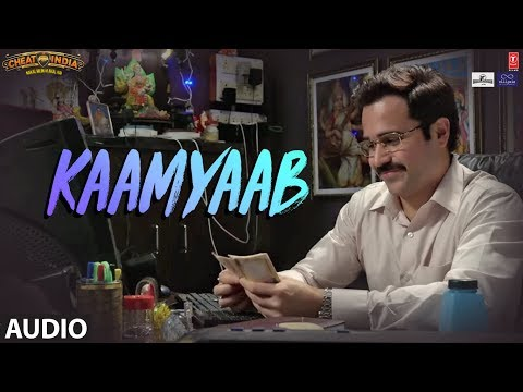 Kaamyaab Full Audio Song | WHY CHEAT INDIA | Emraa