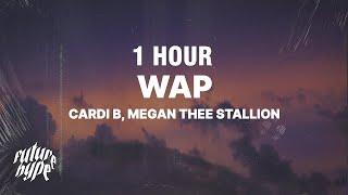 Cardi B - Wap (Lyrics) ft. Megan Thee Stallion [1 HOUR]