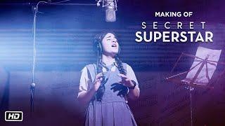 Making of Secret Superstar      Zaira Wasim   Aamir Khan   Advait Chandan