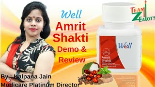 Benefits of Modicare Well Amrit Shakti | Review & Demo by Team Zealots Kalpana Jain