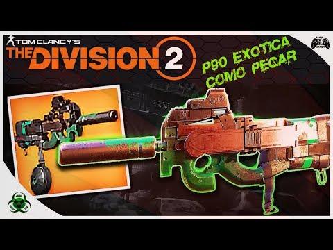 THE DIVISION 2 | COMO PEGAR A ARMA EXÓTICA P90 TAGARELA[PT BR]