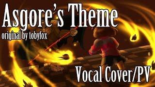Undertale-Asgore Vocal Cover/PV